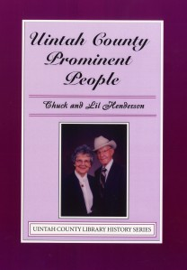 Uintah County Prominent People Chuck & Lil Henderson $10.00