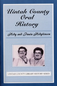 Uintah County Oral History Hedy & Paula Hodgkinson $10.00