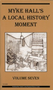 Myke Hall's Local History Moment Volume Seven $10.00
