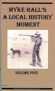Myke Hall's Local History Moment Volume Five $10.00