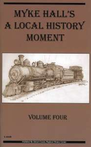 Myke Hall's Local History Moment Volume Four $10.00