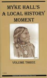 Myke Hall's Local History Moment Volume Three $10.00